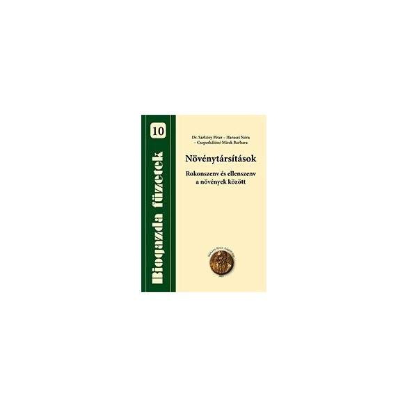Biogazda füzetek 10 - Növénytársítások
